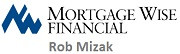 Rob Mizak - Mortage Wise Financial